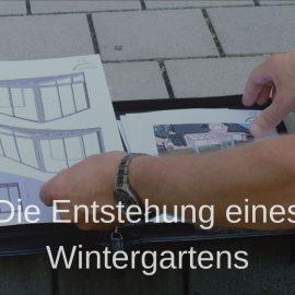 Die Entstehung eines Wintergartens